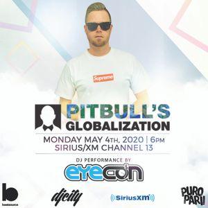 Pitbull's Globalization - SiriusXM - 5.4.20 - Eyecon