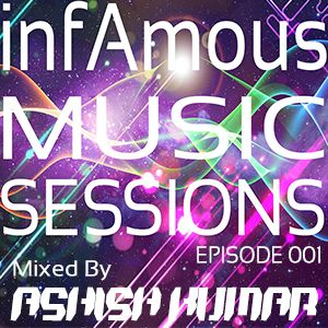 infAmous Music Sessions - Episode 001