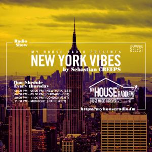 Sebastian Creeps aka Gil G - New York Vibes Radio Show on MyHouseRadio.fm NYC EP093