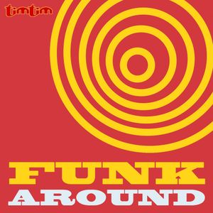 Funk Around