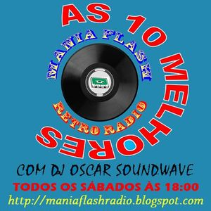 Mania Flash Radio - As 10 melhores - Programa 03 (26-09-2015)