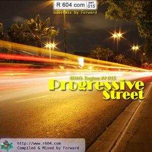 604th Region ## 015 -- Progressive Street - Guest Mix by Forward