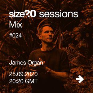 size?sessions Mix #024 James Organ