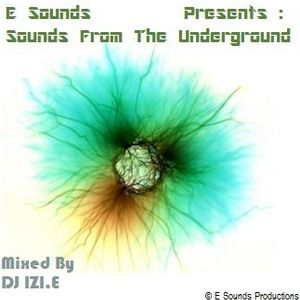 Dj IZI.E - Sounds From The Underground [July 2010]