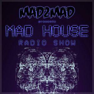 MAD House Radio Show 008 with CLMD (Carl Louis & Martin Danielle)