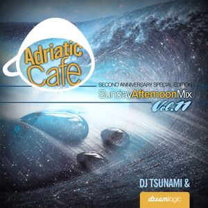 Adriatic Cafe - Sunday Afternoon Mix Vol.11