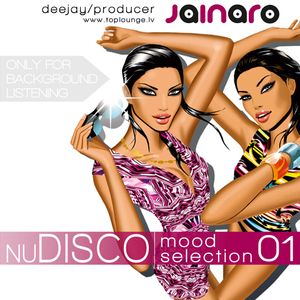 nuDisco Mood selection 1 by Dj Jainaro