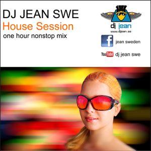 Dj Jean Swe - House Session (one hour set)