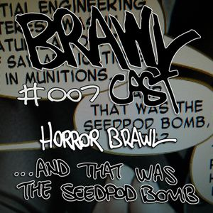 Horror Brawl - ...and that was the Seedpod Bomb