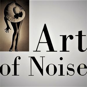 Whos Afraid Of Art Of Noise Mix By Robotomymy Mixcloud
