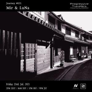 Progressive Travelers 023 @ DI.FM - Mir & LuNa