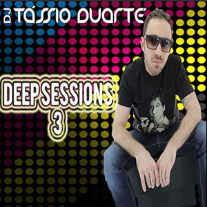 Deep Sessions 3 By Tássio Duarte