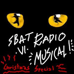 Sbat Radio - VI - Musical!!! (Christmas Special)
