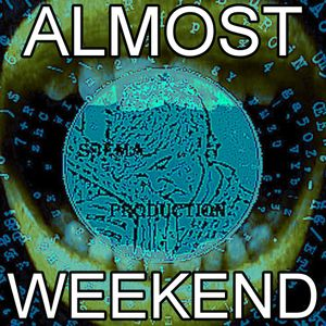 ALMOST WEEKEND #03.04.14