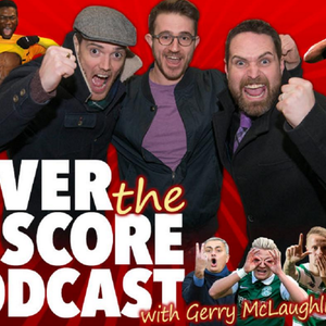 Over The Score Podcast Episode 8
