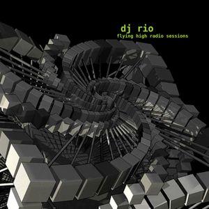 DJ Rio Flying High Radio Sessions Mix #540