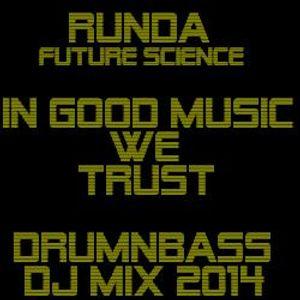 Runda-In Good Music We Trust.2014.