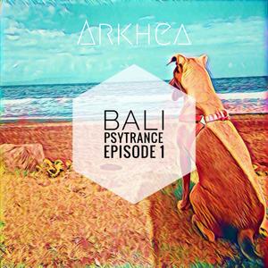 Bali Psytrance Episode 1 - Arkhea - Bali, Indonesia