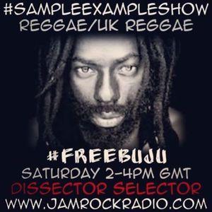 SAMPLE EXAMPLE SHOW: REGGAE #FreeBuju
