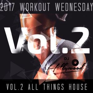 Workout Wednesday Vol.2 - All Things House