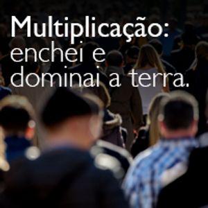 Culto Especial | Multiplicação: enchei e dominai a terra.