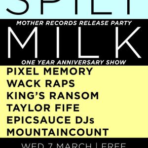 Mix For Spilt Milk - March 7, 2012