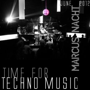 Marcus Nacht Dj-Mix: Time for techno music