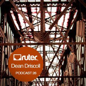Ruter Podcast 26//Dean Driscoll