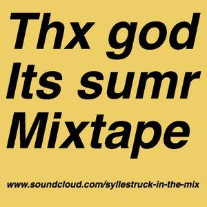 Thx its summer Mixtape