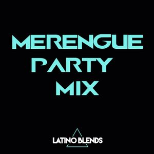 Merengue Mix (20 MIN. PARTY MIX) (DJ LOUIE MIXX - Latino Blends)