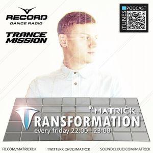 Matrick – Transformation 003 [17-04-2015] on Trancemission (Radio Record)