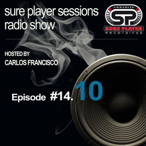 Sure Player sessions Radio Show 2014 Episode #10