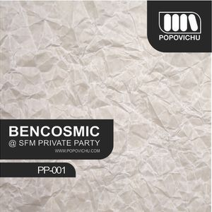 Bencosmic @ SFM Private Party Popovichu 05-07-2014 (PP-001)