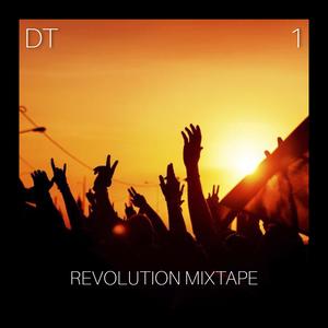[DT-1] REVOLUTION MIXTAPE