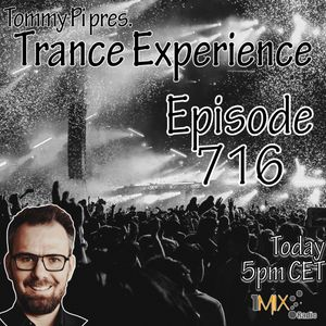 Trance Experience - Episode 716 (31-08-2021)