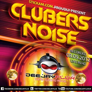 Clubers Noise 08.09.2012