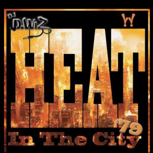 Heat In The City 79