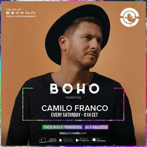 BoHo hosted by Camilo Franco on Ibiza Global Radio #01 - 23/11/2018