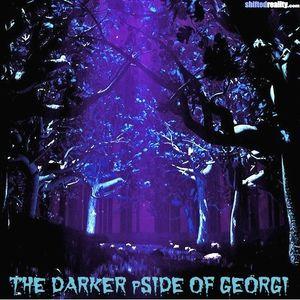 THE DARKER pSIDE OF GEORGI