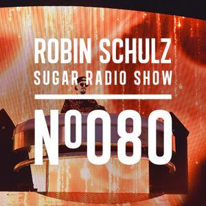 Robin Schulz | Sugar Radio 080