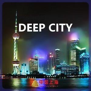 SHANGAI the Deep City