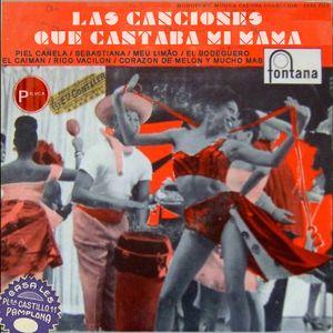 CANTAROLAS DE MI MAMA / 30,S 40,S & 50,S / MUSICA GATUNA