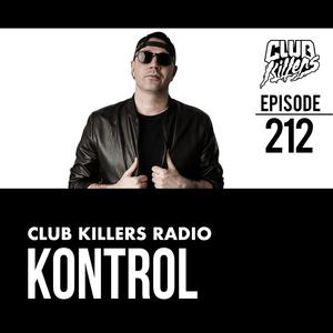 Club Killers #212 - Kontrol
