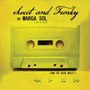 Sweet & Funky - Marga Sol Dj Set #1 (Live Dj mix)