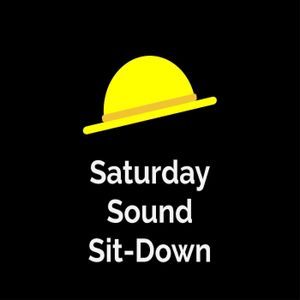 The Saturday Sound Sit-Down 13/03/2021