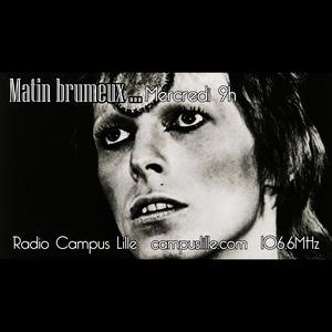 Matin brumeux... #18- Ziggy Stardust - 16/12/2015 sur Radio Campus Lille