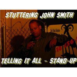 Stuttering John Smith - Telling It All with Scott Paparcuri