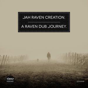 [dtpod028] Jah Raven Creation. - A Ravens Dub Journey.