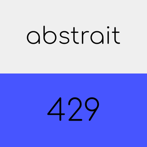 just listen and relax - abstrait 429 (extended)