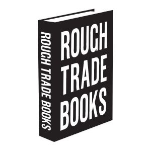 Rough Trade Books: Cold War Steve (02/11/2019)